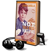 Not Taco Bell Material (Playaway Adult Nonfiction)