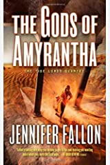 The Gods of Amyrantha (The Tide Lords) Mass Market Paperback