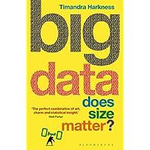 Big Data: Does Size Matter? (Bloomsbury Sigma)