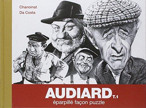 Audiard : Eparpillé façon puzzle par Charles Da Costa