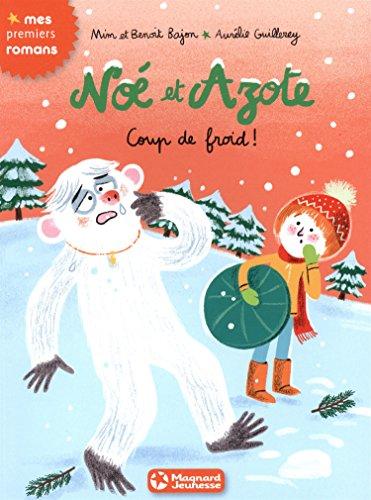 Noé et Azote : Coup de froid !