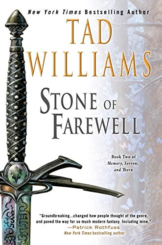 The Stone of Farewell: Book Two of Memory, Sorrow, and Thorn (Memory, Sorrow, & Thorn (Paperback)) par Tad Williams