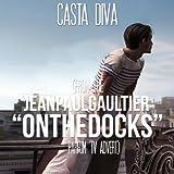 Casta Diva (from the 'Jean Paul Gaultier