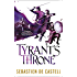 Tyrant's Throne: The Greatcoats Book 4 (English Edition)