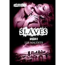 Slaves, Tome 8 : Les Maudits