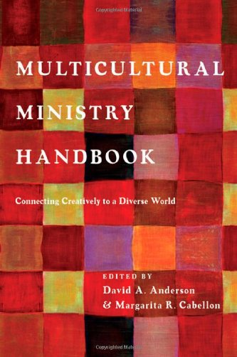 Multicultural Ministry Handbook: Connecting Creatively to a Diverse World (Bridgeleader Books)