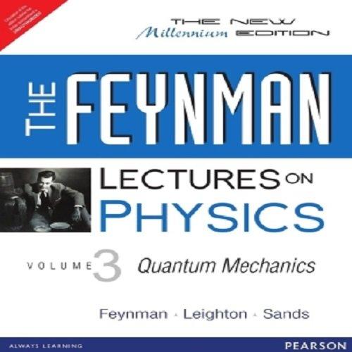 Feynman Lectures On Physics - Volume Iii: Quantum Mechanics por Feynman