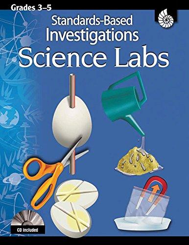 Science Labs: Standards-Based Investigations Grades 3-5