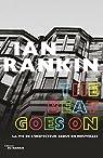 The Beat Goes On - Nouvelles : La vie de l'inspecteur Rebus par Rankin