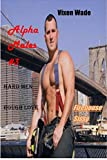 Alpha Males #3: Firehouse Sissy: Hard Men Rough Love (English Edition)