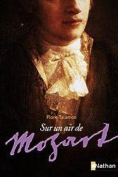 Sur un air de Mozart
