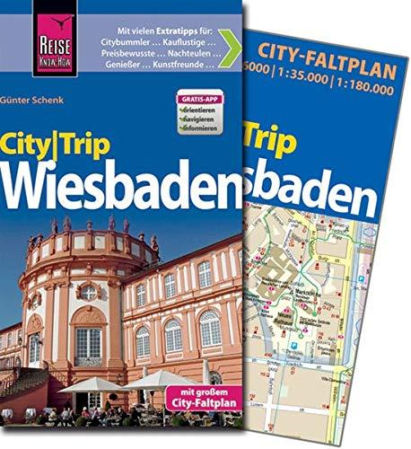 Reise Know-How CityTrip Wiesbaden: Reiseführer mit Faltplan und kostenloser Web-App