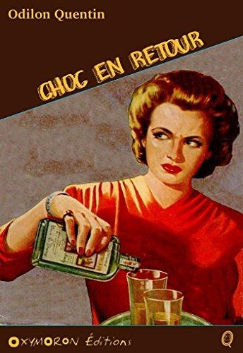 Choc en retour (Odilon QUENTIN) par Charles Richebourg