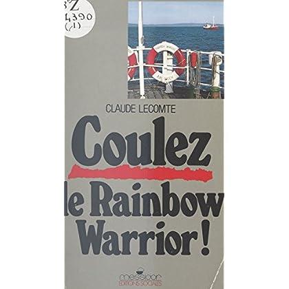 Coulez le Rainbow Warrior (Actualité)