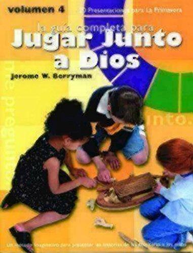 Godly Play Spring Volume 4 Spanish Edition: 20 Presentations for Spring