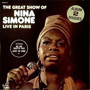 The Great Show Of Nina Simone - Live In Paris