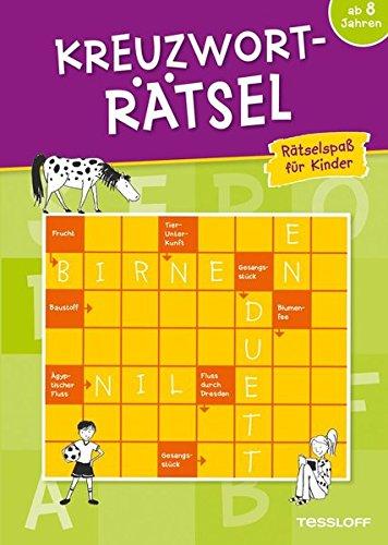 Preisvergleich Produktbild Kreuzworträtsel: Rätselspaß für Kinder ab 8 Jahren (Rätsel, Spaß, Spiele)