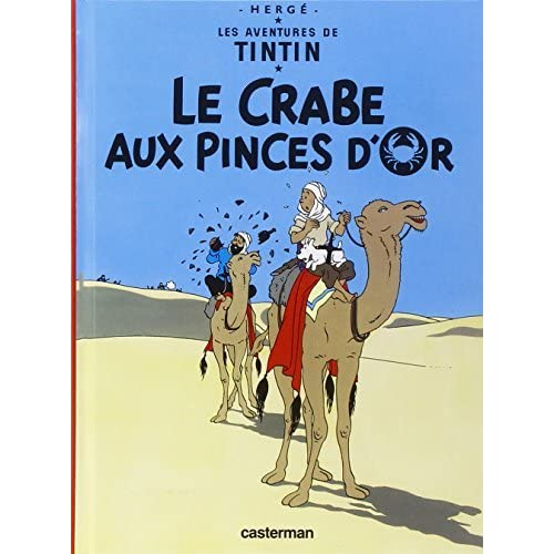 Le Crabe Aux Pinces D'or (Aventures de Tintin) (French Edition) by Herge(2006-01-15)
