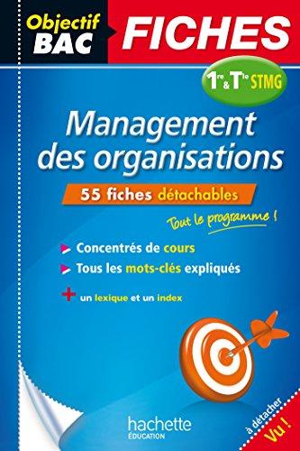 Objectif Bac Fiches Détachables Management 1ère Et Term STMG par Jean-Bernard Ducrou