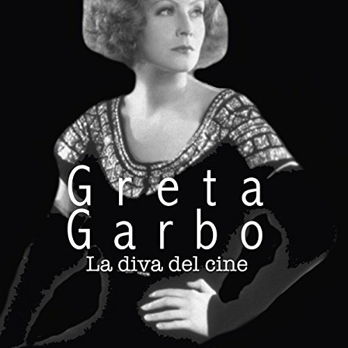 Greta Garbo [Spanish Edition]  Audiolibri