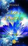 Telecharger Livres La loi de l amour (PDF,EPUB,MOBI) gratuits en Francaise
