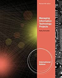 Managing Information Technology Projects, Revised, International Edition (with Microsoft® Project 14 CD-ROM and Premium Onine Content Printed Access Card)