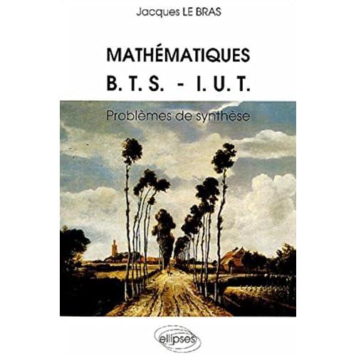 Mathématiques BTS-IUT : Problèmes de synthèse, 1967-1986