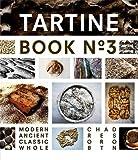 Tartine Book No. 3( Modern Ancient Classic Whole)[TARTINE BK #03][Hardcover]