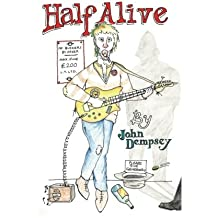 Half Alive: A Manual For Busking In The London Underground - How Not To