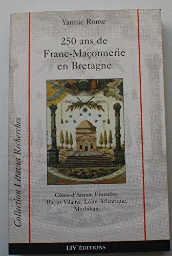 250 ans de franc-maçonnerie en Bretagne