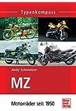 MZ: Motorräder seit 1950