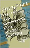 Forex Matrix - Die sensationelle Forex Trading Strategie