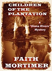 Children of the Plantation: A