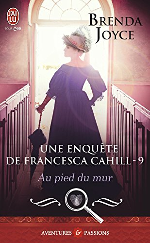 Une enquête de Francesca Cahill (Tome 9) - Au pied du mur par Brenda Joyce