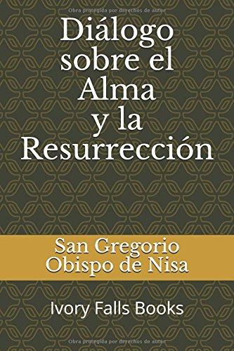Diálogo sobre el Alma y la Resurrección