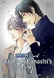 Don't Be Cruel: Akira Takanashi's Story (Yaoi Manga): Akira Takanashi's Story