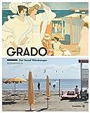 Grado: Der Strand Mitteleuropas -