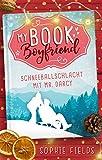 My Book Boyfriend - Schneeballschlacht mit Mr. Darcy von Sophie Fields