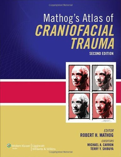 mathog-39-s-atlas-of-craniofacial-trauma-by-robert-h-mathog-md-2012-04-02