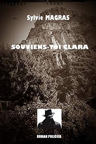 SOUVIENS-TOI CLARA (French Edition)