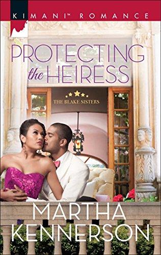 Protecting the Heiress (Mills & Boon Kimani) (The Blake Sisters, Book 1) (English Edition)