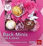 Back-Minis süß & pikant: 50 Rezepte, die glücklich machen