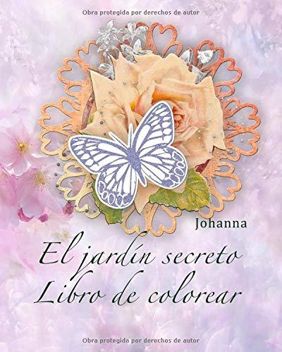 El Jardín Secreto Libro de Colorear