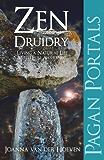 Pagan Portal-Zen Druidry: Living a Natural Life, With Full Awareness