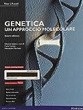 Genetica. Un approccio molecolare. Ediz. mylab. Con e-text. Con espansione online