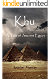 Khu: A Tale of Ancient Egypt