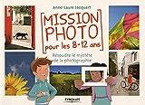 Mission photo pour les 8-12 ans : résoudre le mystère de la photographie