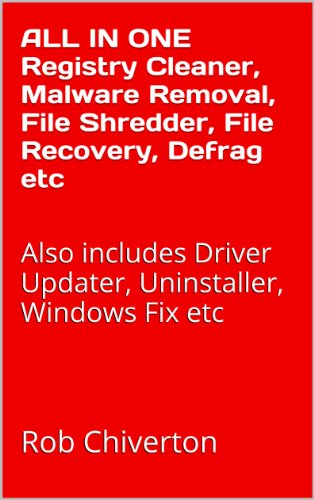 ALL IN ONE Registry Cleaner, Malware Removal, File Shredder, File Recovery, Defrag etc: Also includes Driver Updater, Uninstaller, Windows Fix etc (English Edition)