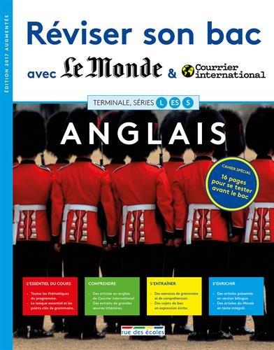 Réviser son bac avec Le Monde et Courrier international : Anglais, version augmentée