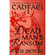 Dead Man's Ransom (Chronicles Of Brother Cadfael Book 9)